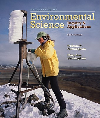 McGraw-Hill Science/Engineering/Math Principles of Environmental Science: Inquiry & Applications (6th Edition) by Cunningham, William P./ Cunningham, Mary Ann [Paper at Sears.com